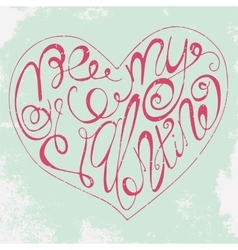Romantic poster with hand drawn lettering vector