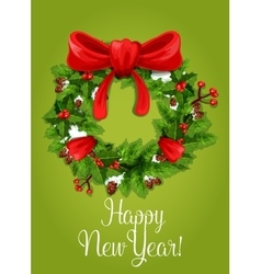 Happy new year card holly pine wreath ribbon vector