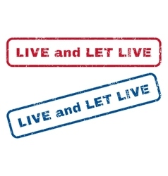 Live and let live rubber stamps vector