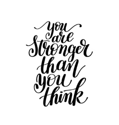 You are stronger than you think text phrase vector