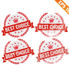 Rubber stamp best chocie - - EPS10 vector image vector image