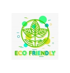 Eco friendly concept eco friendly banner eco vector