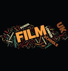 Film school in uk text background word cloud vector