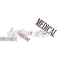 Medical assistant employment text background word vector