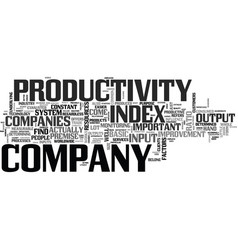 Why it s important to find index for productivity vector