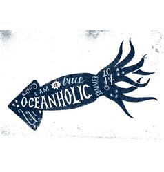 i am a true oceanholic summer 2017 lettering vector image