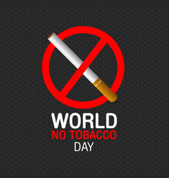 World no tobacco day concept stop smoking vector