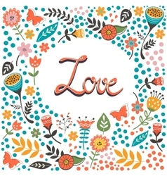 Beautiful love card with handwritten love in vector