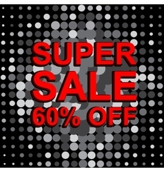 Big sale poster with super sale 60 percent off vector