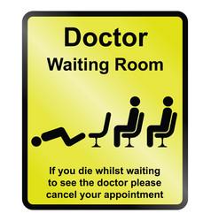 Doctors waiting room information sign vector