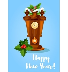 Happy new year poster holly pendulum clock vector