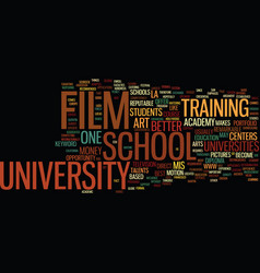 film school university text background word cloud vector image