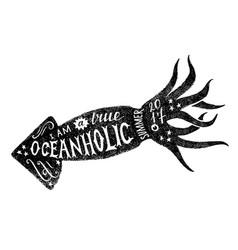 I am a true oceanholic summer 2017 lettering vector
