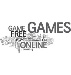 Why i want to play free games online text word vector