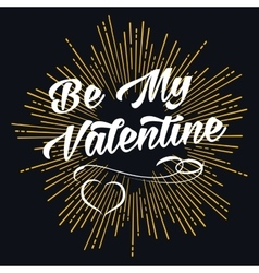 Be my valentine starburst shape vector