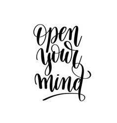 Open your mind black and white motivational and vector