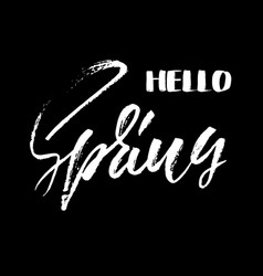 Handwritten lettering hello spring hand drawn vector