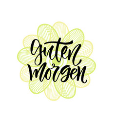 Guten morgen german phrase good morning in vector