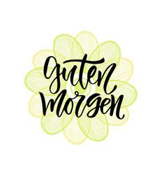 Guten morgen german phrase good morning in vector