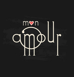French text my love phrase on chalk board vector