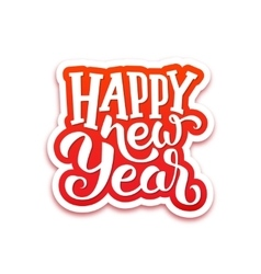 Happy new year text on sticker with lettering vector