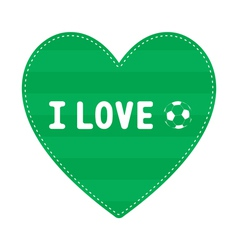 I love football7 vector