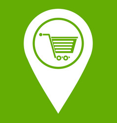 geo tag with shopping cart symbol icon green vector image