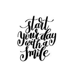 Start Your Day With a Smile Text Phrase vector image