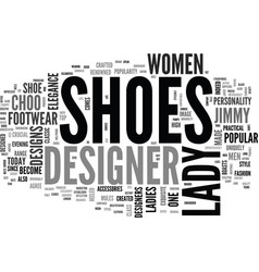 Why lady designer shoes are special text word vector