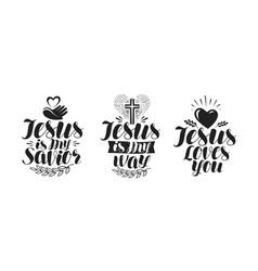 jesus is my savior calligraphy bible lettering vector image