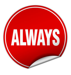 Always round red sticker isolated on white vector