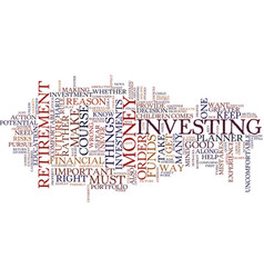 Final notes for financial retirement text vector
