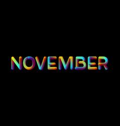 3d iridescent gradient november month sign vector