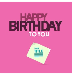 Happy Birthday Template on Pink Background vector image
