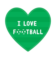 I love football8 vector
