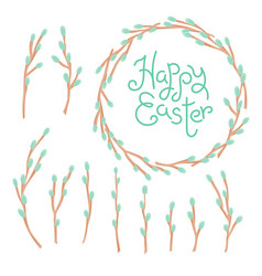 happy easter inscription wreath and set of willow vector image