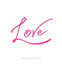 Love greeting card with calligraphy vector
