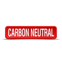 Carbon neutral red three-dimensional square button vector
