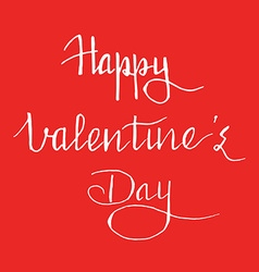 Hand written quote Happy Valentines day on red vector image vector image