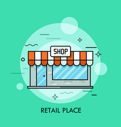 Concept of retail place convenience store vector