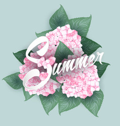 hydrangea with summer lettering vector image