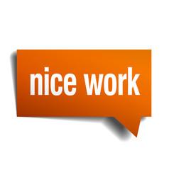 nice work orange speech bubble isolated on white vector image