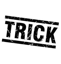 square grunge black trick stamp vector image vector image