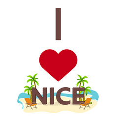 i love nice travel palm summer lounge chair vector image