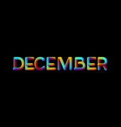 3d iridescent gradient december month sign vector image