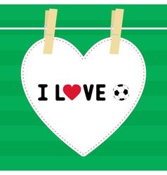 I love football9 vector