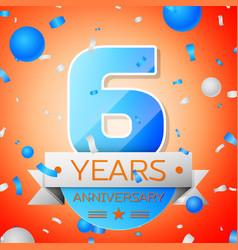 six years anniversary celebration vector image vector image