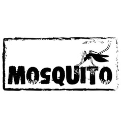 Sign saying mosquito in black color vector