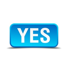 Yes blue 3d realistic square isolated button vector