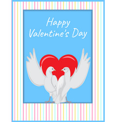 Happy valentines day two doves rise wings up card vector